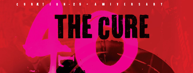 the cure live slide - The Cure - 40 LIVE - CURÆTION-25 + ANNIVERSARY (DVD Review)