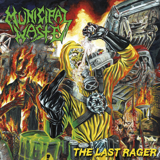 the last rager - Municipal Waste - The Last Rager (EP Review)