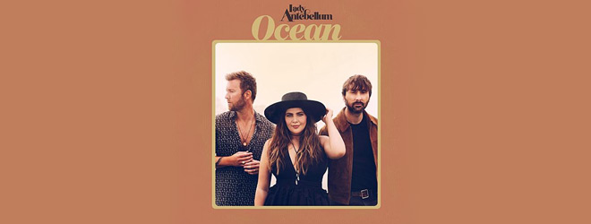lady slide - Lady Antebellum - Ocean (Album Review)