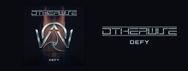 otherwise slide - Otherwise - Defy (Album Review)