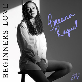 beginners love - Interview - Breana Raquel