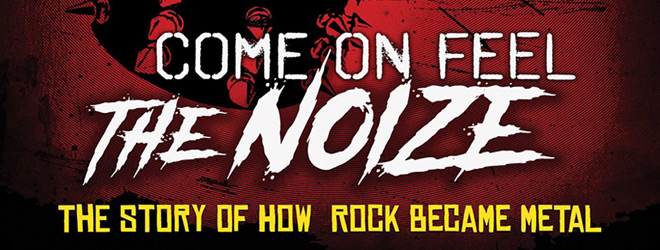 come on feel the noize slide - Come on Feel the Noize: The Story of How Rock Became Metal (Documentary Review)