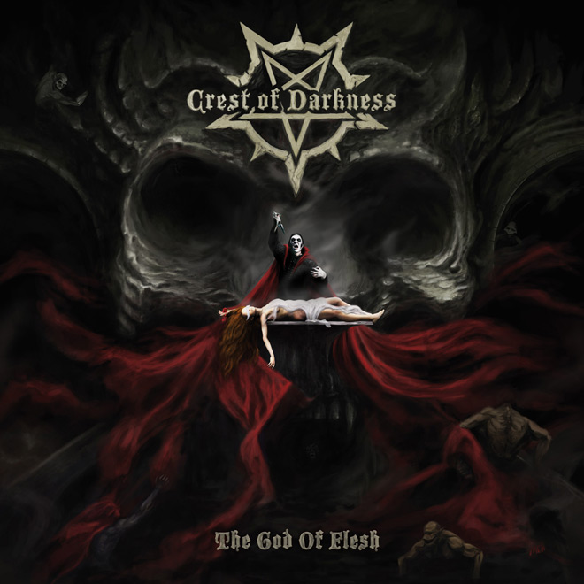 crest of darkness - Crest of Darkness - The God of Flesh (Album Review)