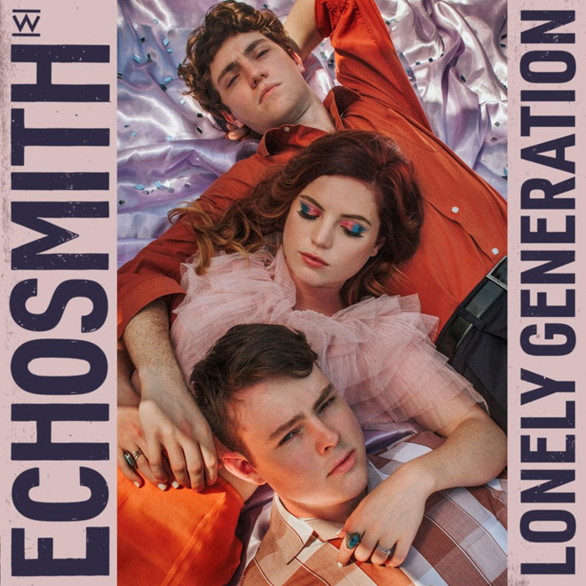 echosmith lonely album - Echosmith - Lonely Generation (Album Review)