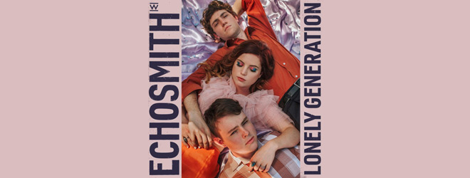 echosmith lonely slide - Echosmith - Lonely Generation (Album Review)