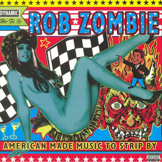american made music to strip by - Women in Horror Month - Sheri Moon Zombie