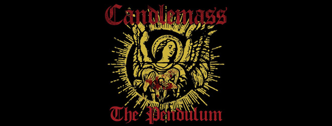 candlemass slide - Candlemass - The Pendulum (EP review)