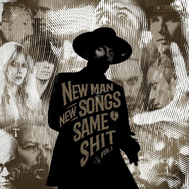new man - Me And That Man - New Man, New Songs, Same Shit, Vol.1 (Album Review)