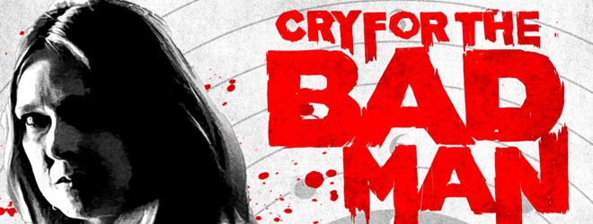 cry for the bad man slide - Cry for the Bad Man (Movie Review)