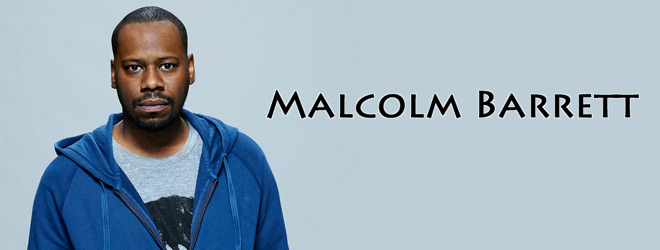malcolm slide - Interview - Malcolm Barrett