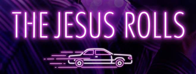 the jesus rolls slide - The Jesus Rolls (Movie Review)