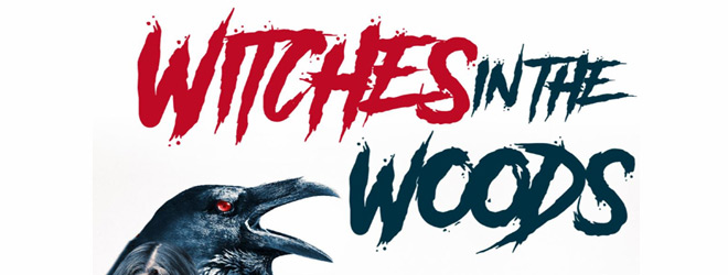 witch in woods slide - Witches in the Woods (Movie Review)