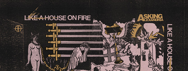 asking alexandria like a house slide - Asking Alexandria - Like A House On Fire (Album Review)