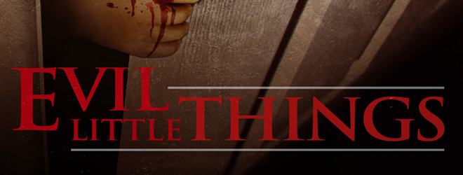 evil little things slide - Evil Little Things (Movie Review)