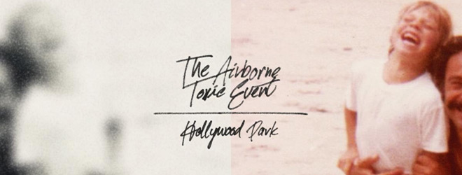 the airbourne toxic event slide - The Airborne Toxic Event - Hollywood Park (Album Review)