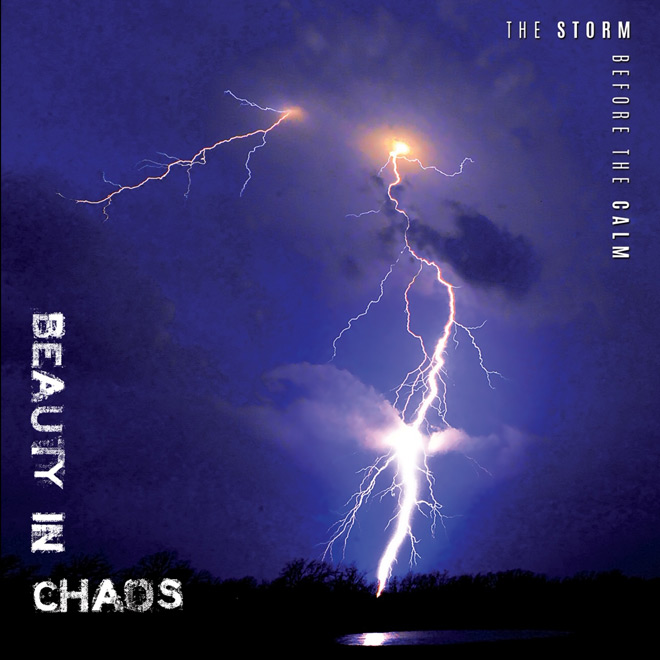 the storm before the calm - Beauty in Chaos - The Storm Before the Calm (Album Review)