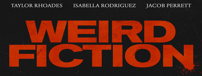 weird fiction slide - Weird Fiction (Movie Review)