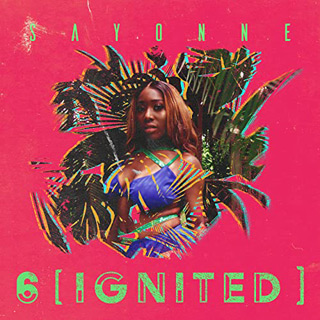 6 ignited - Interview - Sayonne