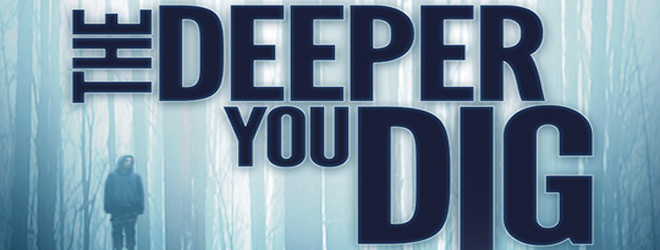 deeper you dig slide - The Deeper You Dig (Movie Review)