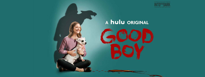 good boy slide - Into the Dark: Good Boy (Movie Review)