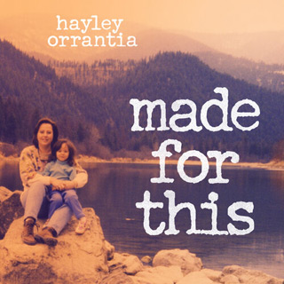 made for this - Interview - Hayley Orrantia