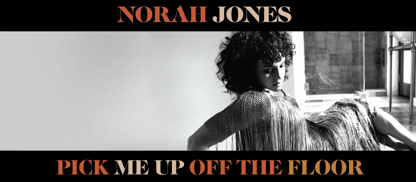 norah slide - Norah Jones - Pick Me Up Off the Floor (Album Review)