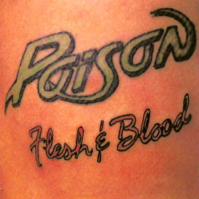 poison flesh blood - Poison - Flesh & Blood 30 Years Later