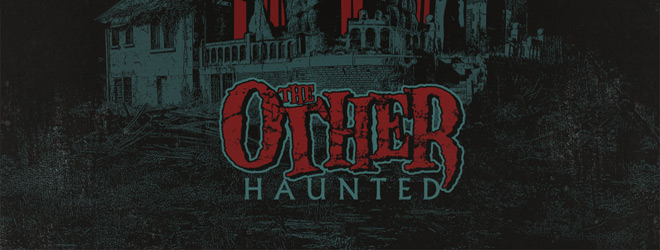 the other haunted slide - The Other - Haunted (Album Review)