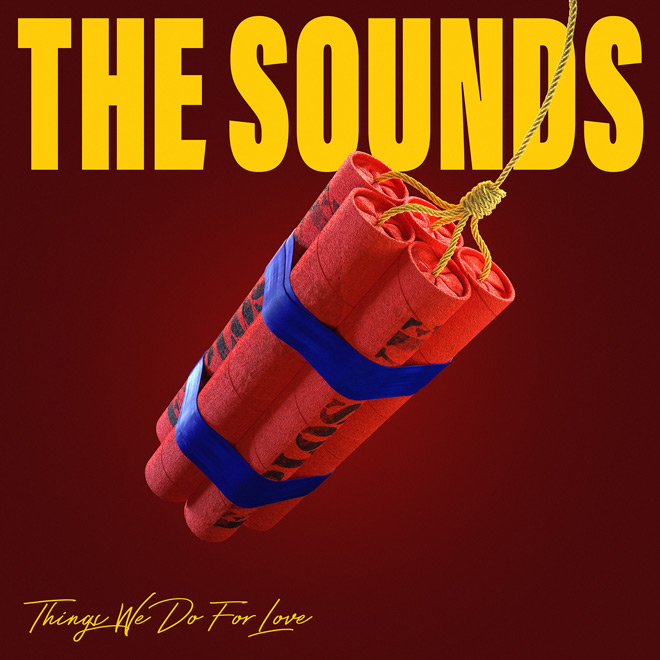 the sounds album - The Sounds - Things You Do For Love (Album Review)