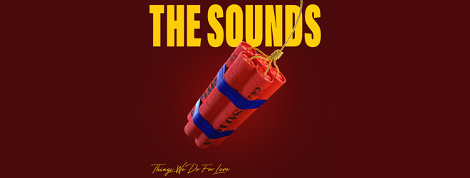 the sounds slide - The Sounds - Things You Do For Love (Album Review)