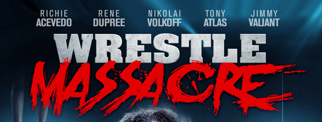 wrestle massacre slide - WrestleMassacre (Movie Review)