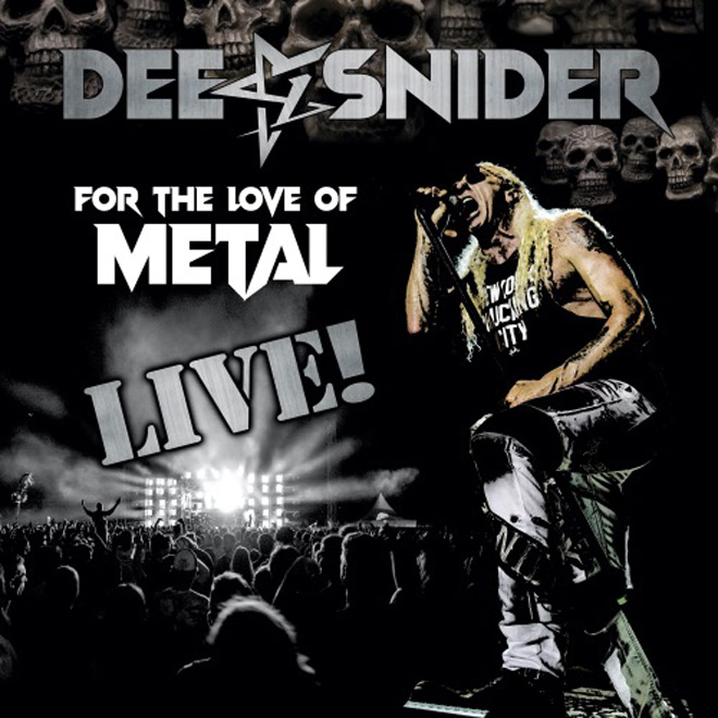 dee snider live - Dee Snider - For The Love Of Metal Live (CD/DVD Review)