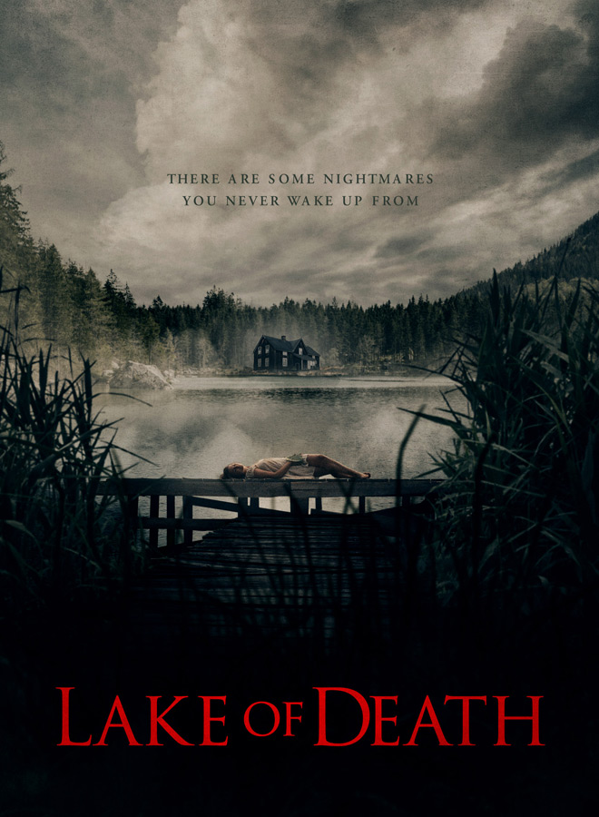lake of death poster - Lake of Death (Movie Review)