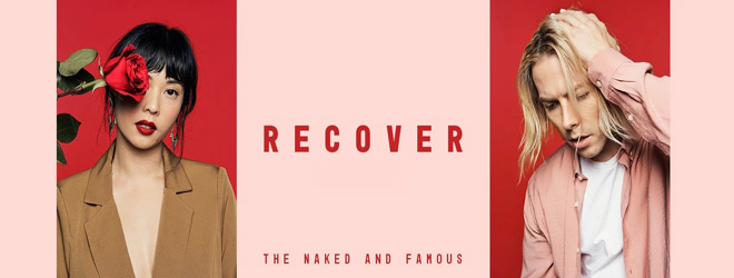 naked and famous slide - The Naked and Famous - Recover (Album Review)