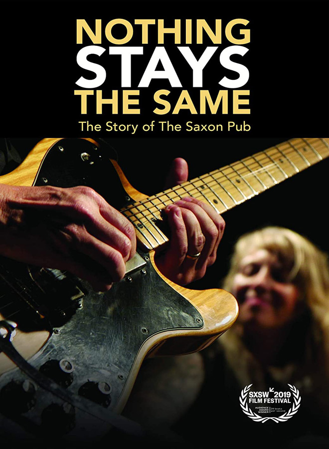 nothing stays poster - Nothing Stays the Same: The Story of the Saxon Pub (Documentary Review)