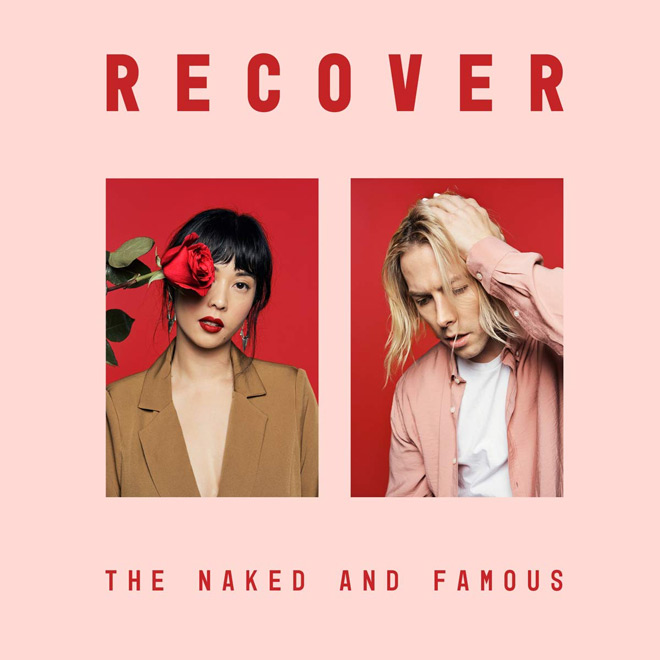 recover - The Naked and Famous - Recover (Album Review)