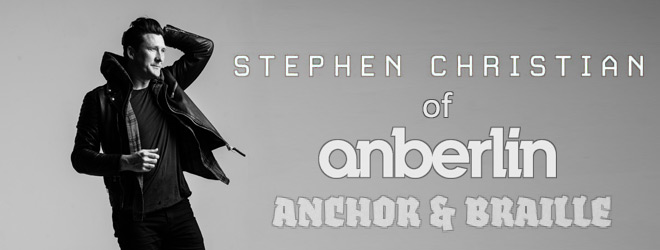 stephen christian slide - Interview - Stephen Christian of Anchor & Braille and Anberlin