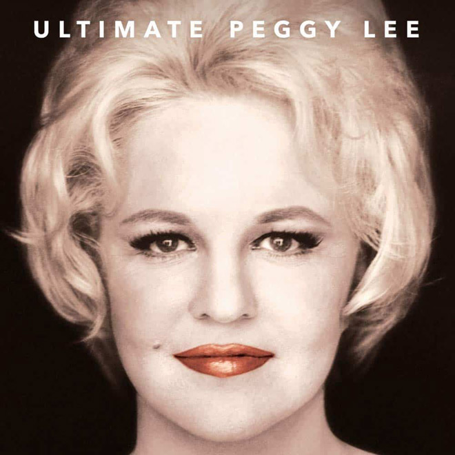 ultimate peggy lee - Interview - Holly Foster Wells Talks The Legacy Of Peggy Lee