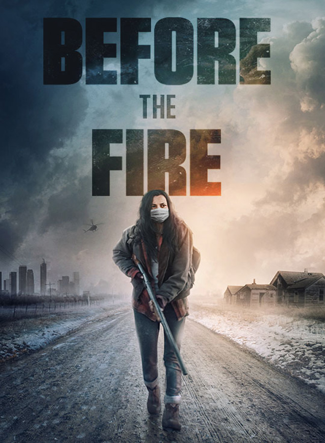 before the fire poster - Before the Fire (Movie Review)