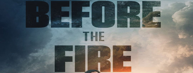 before the fire slide - Before the Fire (Movie Review)