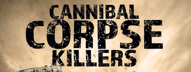 cannibal corpse killer slide - Cannibal Corpse Killers (Movie Review)