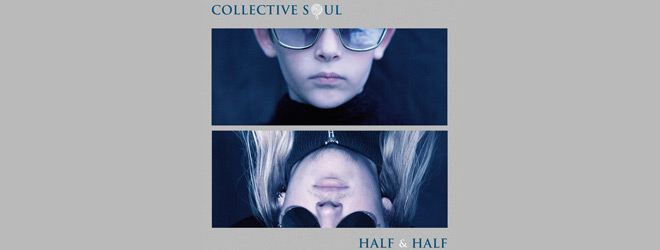 half n half slide - Collective Soul - Half & Half (EP Review)