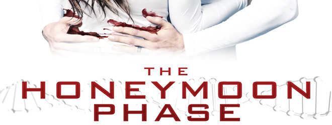 honeymoon phase poster - The Honeymoon Phase (Movie Review)