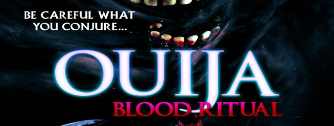 ouija blood ritutal slide - Ouija Blood Ritual (Movie Review)
