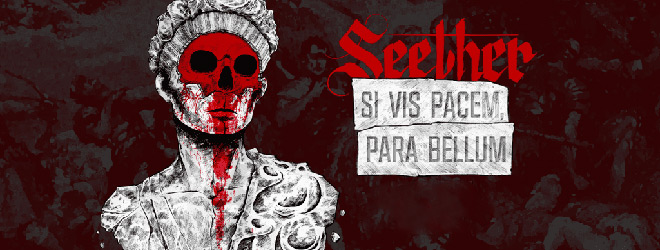 seether slide - Seether - Si Vis Pacem, Para Bellum (Album Review)