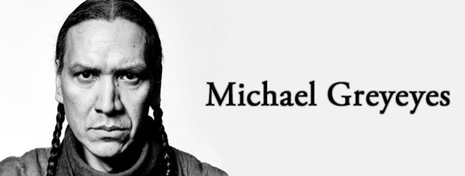 michael slide - Interview - Michael Greyeyes