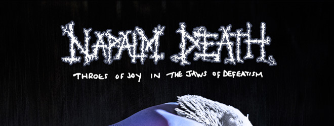 napalm death slide - Napalm Death - Throes of Joy In the Jaws of Defeatism (Album Review)