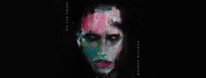 we are chaos slide - Marilyn Manson - WE ARE CHAOS (Album Review)